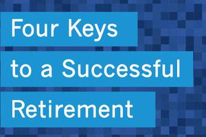 Richmond - Four Keys to a Successful Retirement