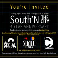 South 'N The City 4 Year Anniversary