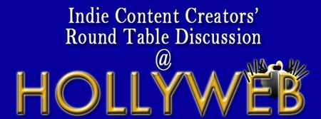 Hollyweb Festival Round Table Discussion