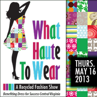 WHAT HAUTE TO WEAR: A Recycled Clothing Fashion Show