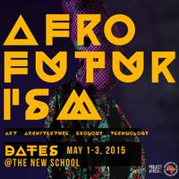 AFROFUTURISM | Conference: Designing new narratives to empower the African Diaspora