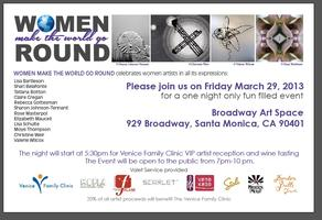 WOMEN MAKE THE WORLD GO ROUND MIXED ART EXHIBIT AND REC...