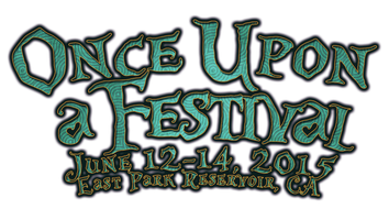 Once Upon a Festival 2015 - 3-Day Music, Art, & Camping Event