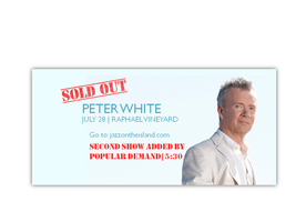 Jazz in the Vineyards: PETER WHITE 1st SHOW SOLD OUT