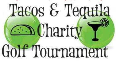 Tacos & Tequila Charity Golf Tournament