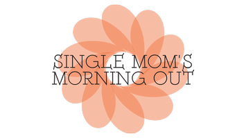 Single Mom's Morning Out~Princeton, Illinois