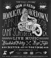 The First Annual Iron & Resin Hooligan Hoedown