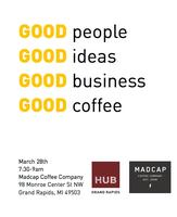 HUB Grand Rapids: Good Coffee Networking Event