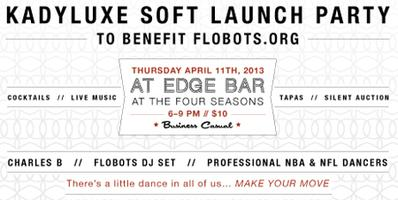 KADYLUXE Soft Launch Party to benefit Flobots.org