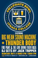 Collegiate Bowl Ithaca ft. Big Mean/Thunder Body/Fire...