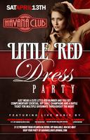 Havana Saturdays: The Little Red Dress Party....