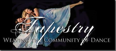 TAPESTRY - WEAVING THE COMMUNITY OF DANCE