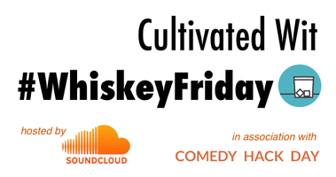 Cultivated Wit #WhiskeyFriday - SF - April 5