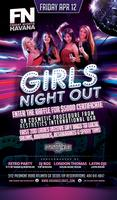 FN Friday Nights Havana presents Girls Night Out Event