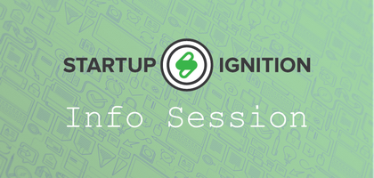 Startup Ignition: Info Session