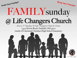 FAMILY SUNDAY @ LIFE CHANGERS CHURCH