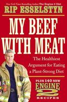 """My Beef With Meat"" event with Rip Esselstyn"