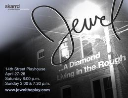 Jewel...A Diamond living in the rough