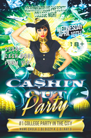 CASHIN OUT PARTY | 18+ (College Night) | 4.10.13