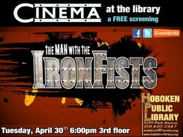 Monthly Film - The Man with the Iron Fists