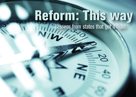 Reform: This Way - Lessons from states that got it...