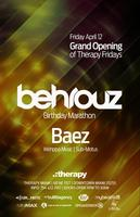 Grand Opening of Therapy Fridays w/ BEHROUZ BDAY...