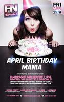FN Nights Havana presents April Birthday Mania: Friday...