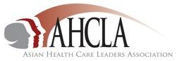 Asian Health Care Leaders Association 2013 National...