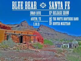 Blue Bear EP Release w/ The Watts Brothers Band &...