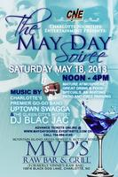 """""""The May Day Soiree"""""""