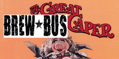 The Great Brew Bus Caper (aka Tour #4)
