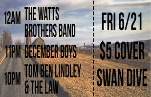 The Watts Brothers Band + December Boys + Tom Ben...