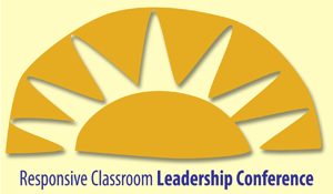 Responsive Classroom Leadership Conference