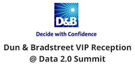 Dun & Bradstreet VIP Reception @ Data 2.0 Summit