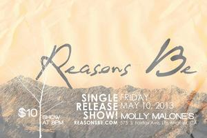 Reason Be Single Release Show