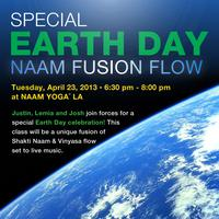 Special Earth Day Naam Fusion Flow