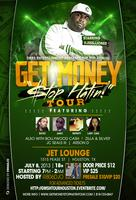 5th Annual 'Get Money Stop Hatin' Tour Houston...