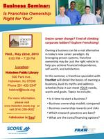 Franchising - SCORE Small Business Seminar