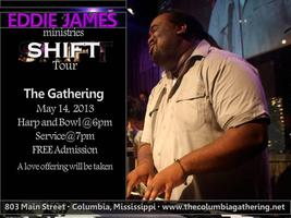 Eddie James Ministries Shift Tour