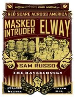 7/23: RED SCARE ACROSS AMERICA TOUR w/ MASKED...