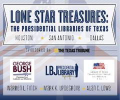 Lone Star Treasures: The Presidential Libraries of...