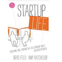 Startup Life: A Conversation with Brad Feld, Paul...