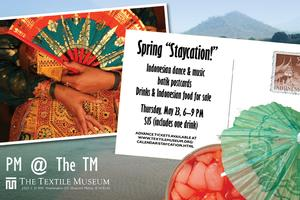 PM @ The TM: Spring Staycation