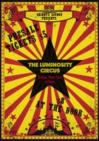 Skinny's Lounge Presents: The Luminosity Circus