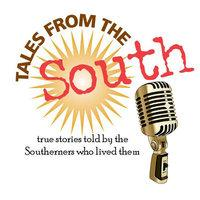 Tales from the South Dinner and a Show: WEDNESDAY, May...