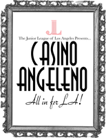 Casino Angeleno--All in for LA!