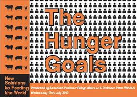 The Hunger Goals: New Solutions to Feeding the world