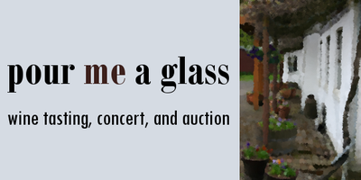 pour me a glass - wine tasting, concert, and silent...