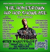 The Homegrown Hip Hop Showcase Featuring T-Rock...
