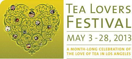 Tea Lovers Festival: May 3 - 28, 2013 > Los Angeles